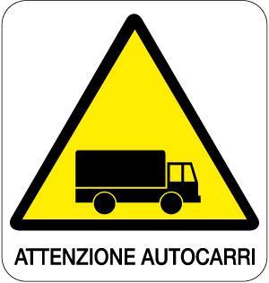 cartello attenzione autocarri