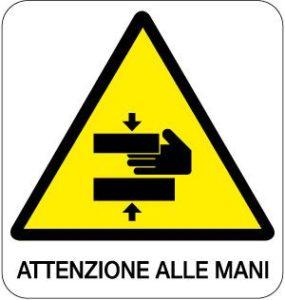 Cartello attenzione alle mani